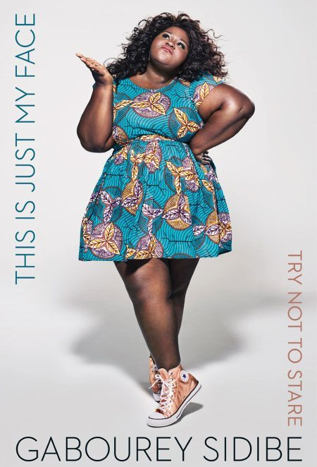 this_is_just_my_face_gabourey_sidibe